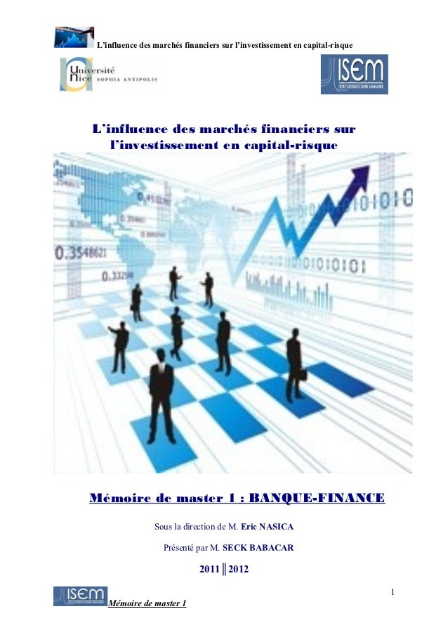 L'influence des marchés financiers sur l'investissement en capital-risqueL'influence des marchés financiers sur   l'invest...