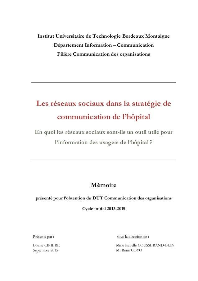 Institut Universitaire de Technologie Bordeaux Montaigne Département Information – Communication Filière Communication des...