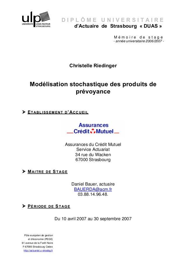 d'Actuaire de Strasbourg « DUAS »  D I P L Ô M E U N I V E R S I T A I R E  Pôle européen de gestion  et d'économie (PEGE)...