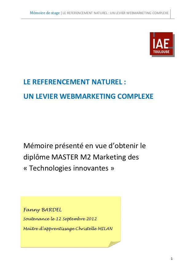 Mémoire de stage | LE REFERENCEMENT NATUREL : UN LEVIER WEBMARKETING COMPLEXELE REFERENCEMENT NATUREL :UN LEVIER WEBMARKET...