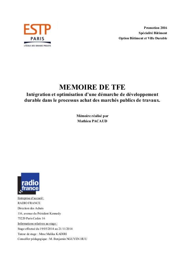 25097c01df9c0 Mémoire achats publics et MOP responsables - marchés de travaux. Promotion  2016 Spécialité Bâtiment Option Bâtiment et Ville Durable MEMOIRE DE TFE ...