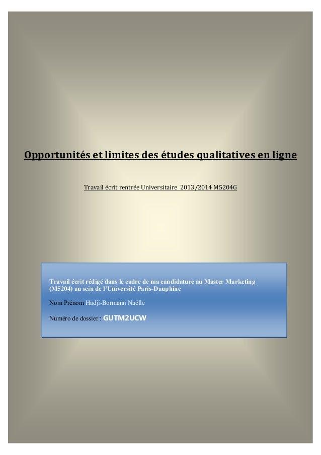 1  Naëlle HADJI-BORMANN  Travail écrit rédigé dans le cadre de ma candidature au Master Marketing (M5204) au sein de l'Uni...