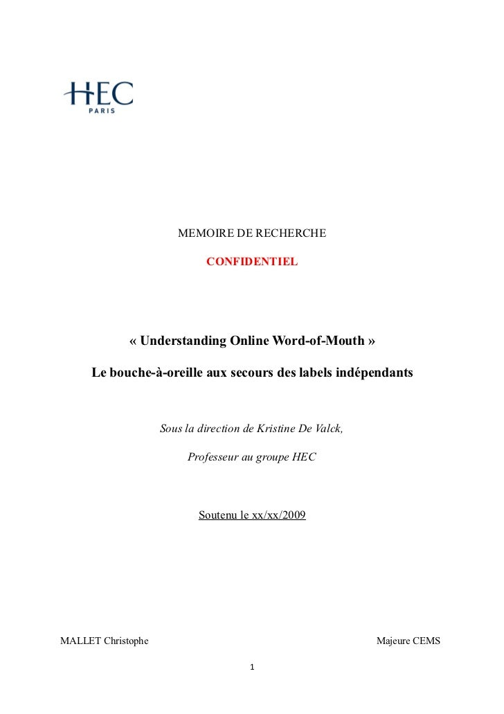 MEMOIRE DE RECHERCHE                             CONFIDENTIEL             « Understanding Online Word-of-Mouth »     Le bo...