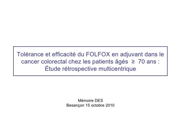 Tolérance et efficacité du FOLFOX en adjuvant dans le cancer colorectal chez les patients âgés ≥ 70 ans :          Étude r...