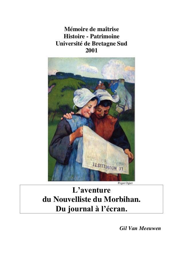 Mémoire de maîtrise  Histoire - Patrimoine  Université de Bretagne Sud  2001  Pegot Ogier  L'aventure  du Nouvelliste du M...
