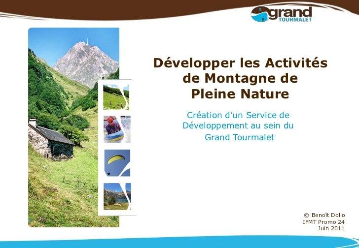 Développer les Activités   de Montagne de    Pleine Nature     Création d'un Service de    Développement au sein du       ...