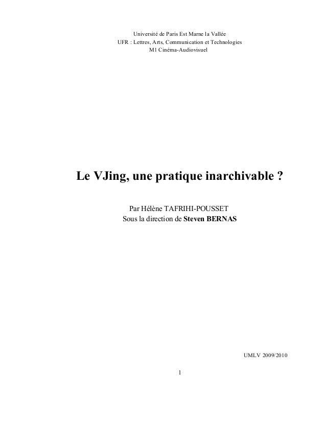 Université de Paris Est Marne la Vallée       UFR : Lettres, Arts, Communication et Technologies                    M1 Cin...
