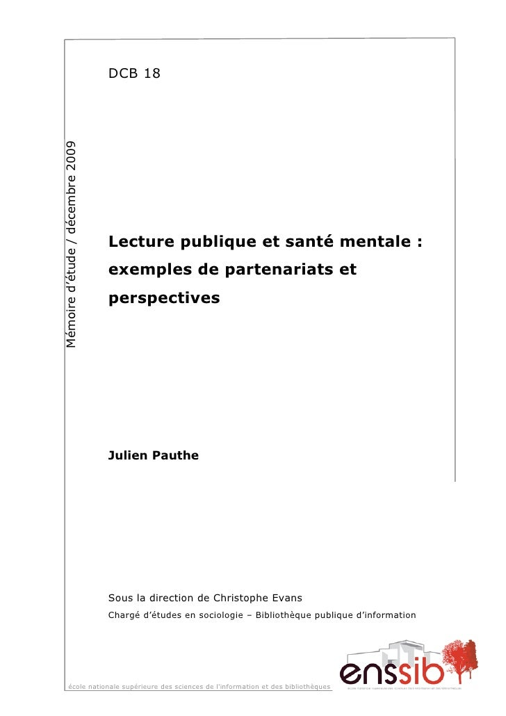 Mémoire d'étude / décembre 2009   DCB 18                                       Lecture publique et santé mentale :        ...