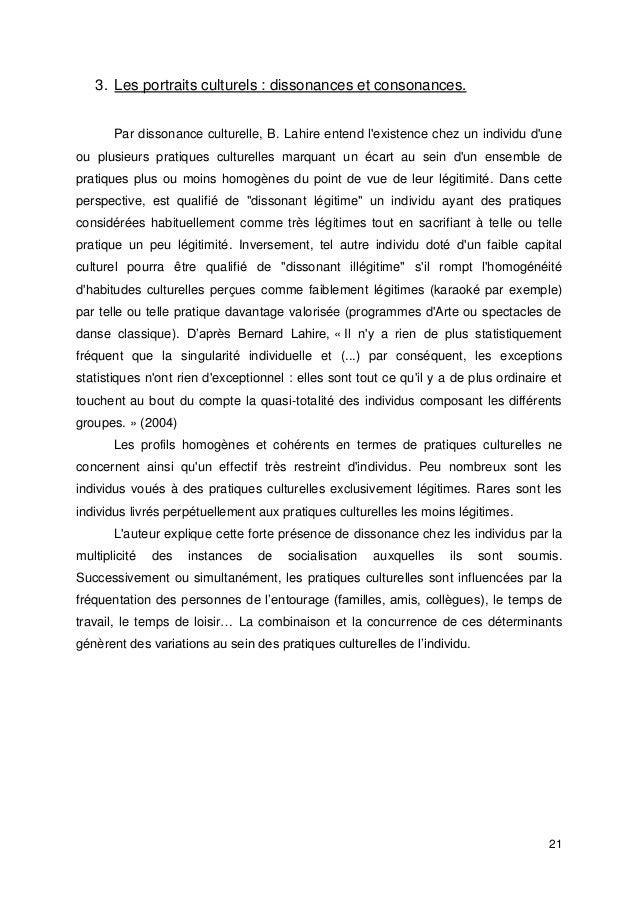 21 3. Les portraits culturels : dissonances et consonances. Par dissonance culturelle, B. Lahire entend l'existence chez u...
