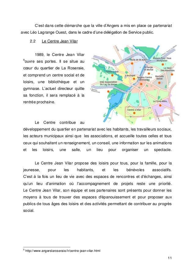 11 C'est dans cette démarche que la ville d'Angers a mis en place ce partenariat avec Léo Lagrange Ouest, dans le cadre d'...