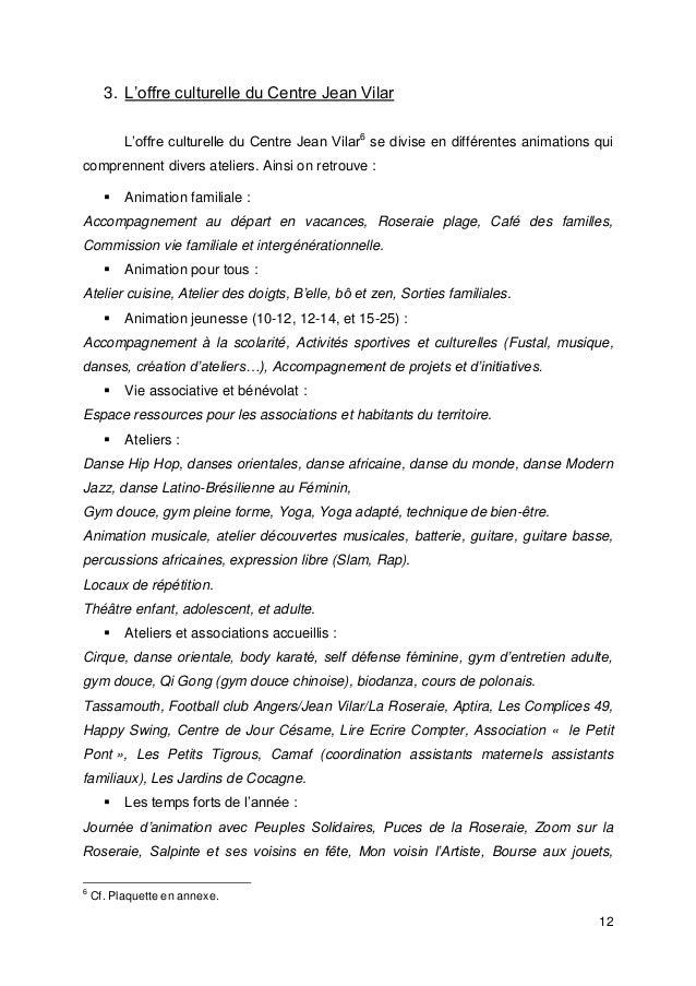 12 3. L'offre culturelle du Centre Jean Vilar L'offre culturelle du Centre Jean Vilar6 se divise en différentes animations...