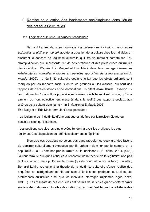 18 2. Remise en question des fondements sociologiques dans l'étude des pratiques culturelles 2.1. Légitimité culturelle, u...