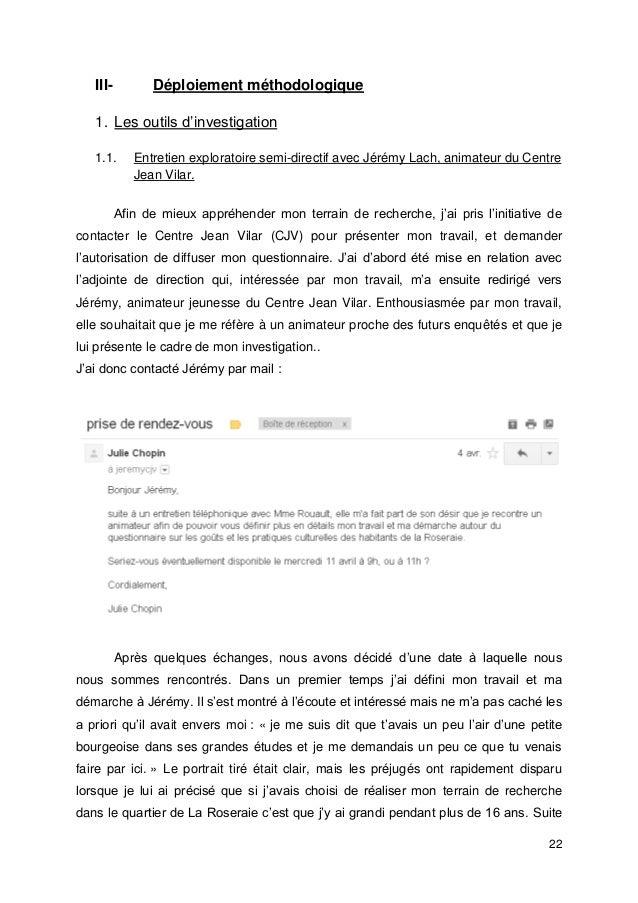 22 III- Déploiement méthodologique 1. Les outils d'investigation 1.1. Entretien exploratoire semi-directif avec Jérémy Lac...