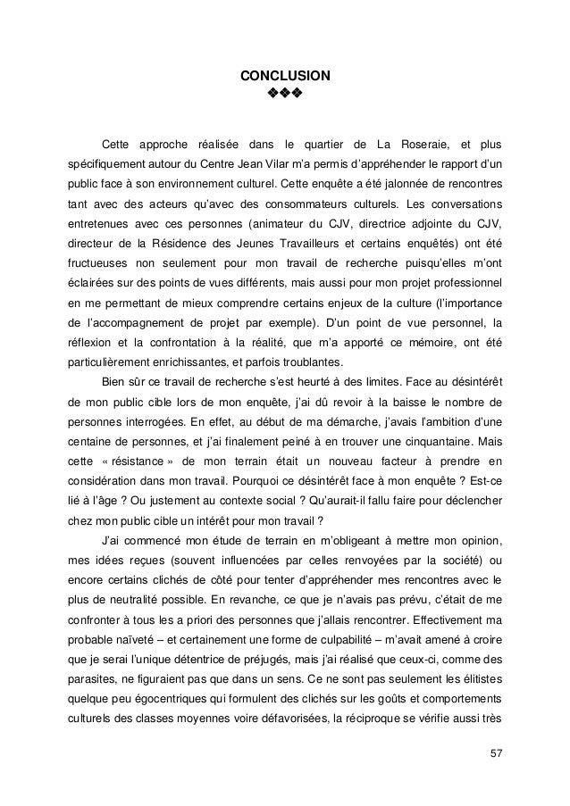 57 CONCLUSION  Cette approche réalisée dans le quartier de La Roseraie, et plus spécifiquement autour du Centre Jean V...