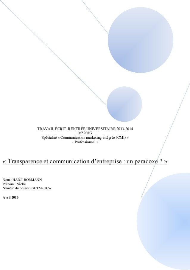 TRAVAIL ÉCRIT RENTRÉE UNIVERSITAIRE 2013-2014  M5208G  Spécialité « Communication marketing intégrée (CMI) »  « Profession...