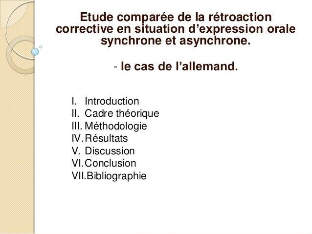 Etude comparée de la rétroaction corrective en situation d'expression orale synchrone et asynchrone. - le cas de l'alleman...
