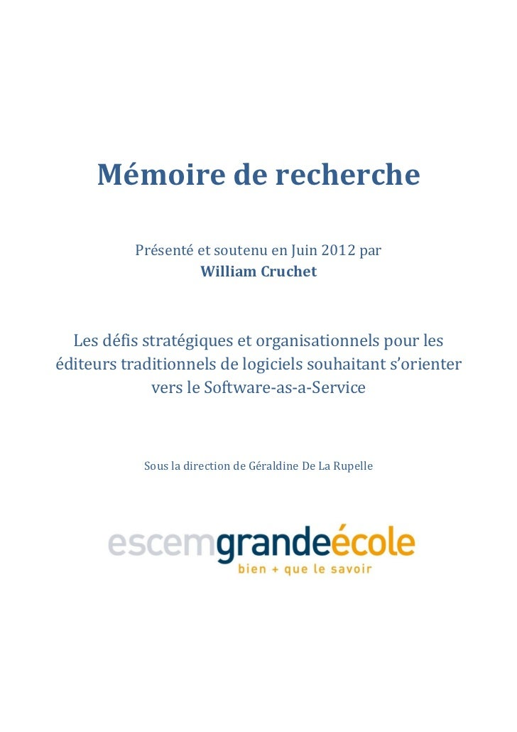 Mémoire de recherche           Présenté et soutenu en Juin 2012 par                    William Cruchet  Les défis stratégi...