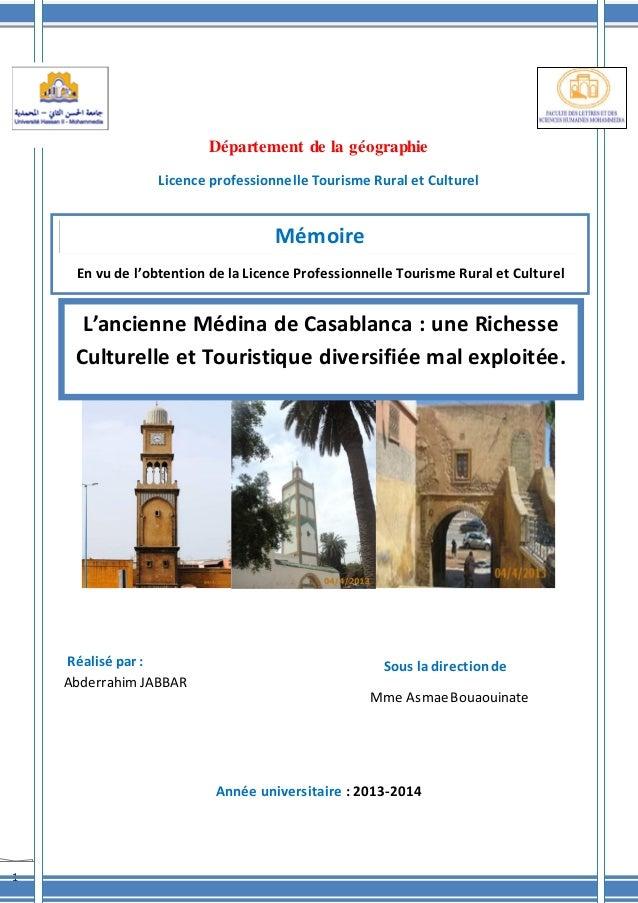 1 Département de la géographie Licence professionnelle Tourisme Rural et Culturel Sous la directionde Mme AsmaeBouaouinate...