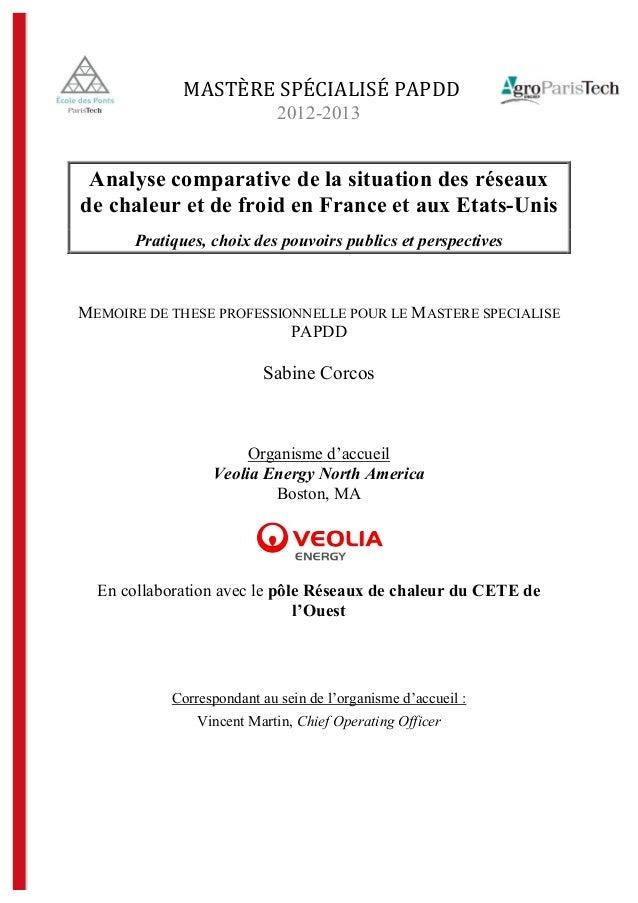 """!""""#$%&'(#)*+,""""-,#*()"""")..( 2012-2013 Analyse comparative de la situation des réseaux de chaleur et de froid en France et au..."""