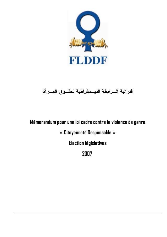 Mémorandum pour une loi cadre contre le violence de genre « Citoyenneté Responsable » Election législatives 2007