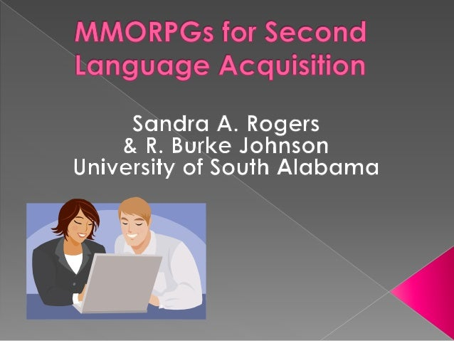 Can massive multi-player online role-playing games (MMORPGs) enhance second language acquisition?