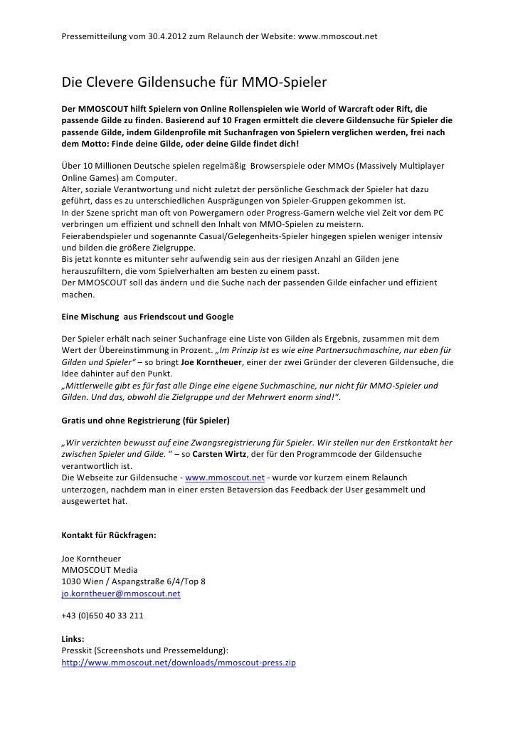 Pressemitteilung vom 30.4.2012 zum Relaunch der Website: www.mmoscout.netDie Clevere Gildensuche für MMO-SpielerDer MMOSCO...