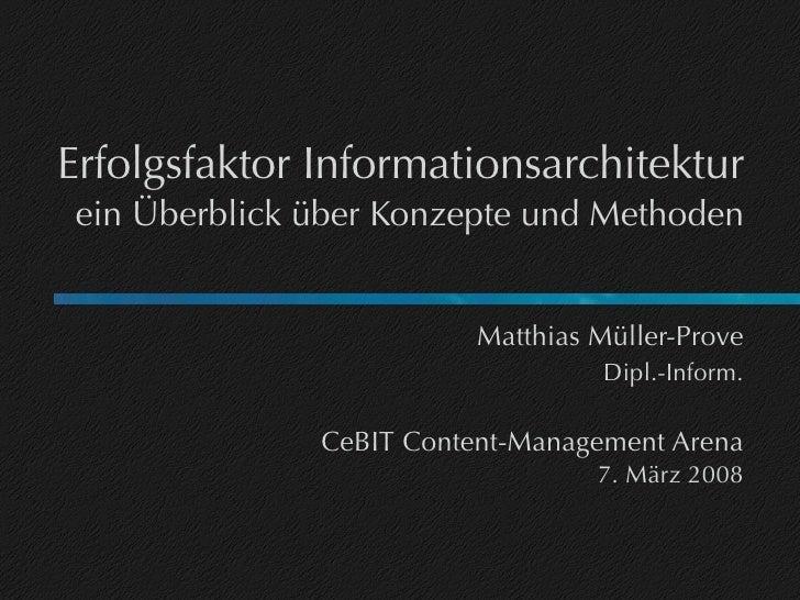 Erfolgsfaktor Informationsarchitektur ein Überblick über Konzepte und Methoden                            Matthias Müller-...
