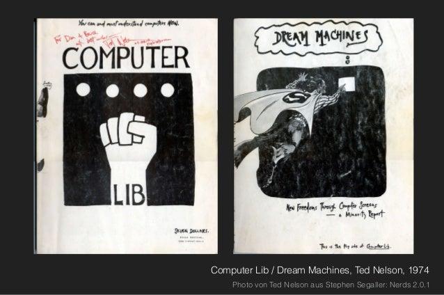 Computer Lib / Dream Machines, Ted Nelson, 1974 Photo von Ted Nelson aus Stephen Segaller: Nerds 2.0.1