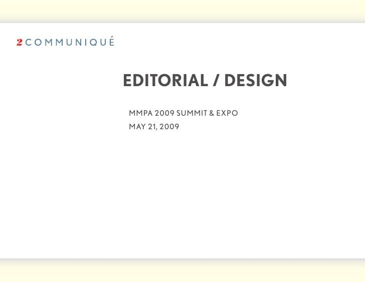 editorial / design 	 mmPA	2009	summit	&	ExPo 	 mAy	21,	2009