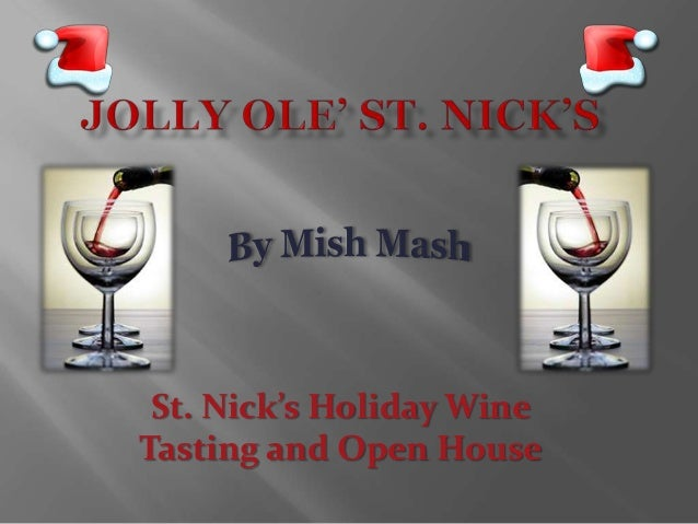 St. Nick's Holiday Wine Tasting and Open House