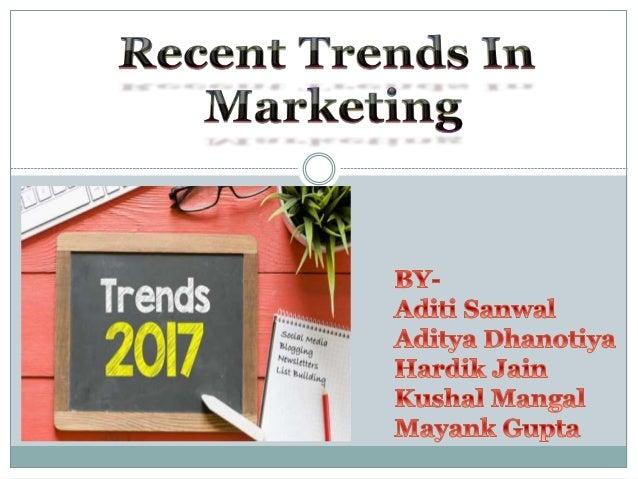 Recent marketing trends