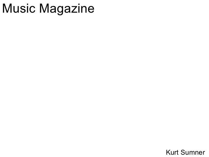 Music Magazine Kurt Sumner