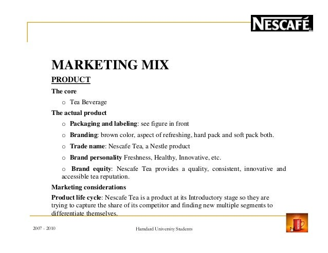 marketing mix nestle nescafe Firms can build an effective marketing strategy by using the marketing mix as a tool, and it is possible that business will fail if the marketing mix is not show more marketing and nestle.