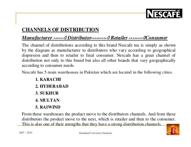 nestle distribution channel Here is the presentation on nestle india channel & distribution system of nestle india ltd 1 channel & distribution system of nestle india ltd presented by: geeti gourav pati anshuman nanda ashish trama sourav raj singh ashwini mahakur damrudhar sahu.
