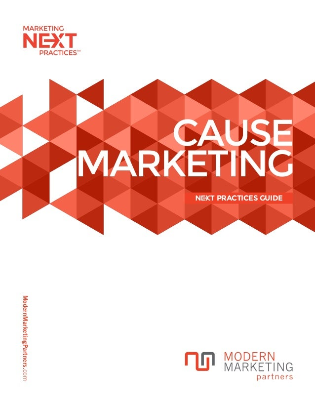 ModernMarketingPartners.com CAUSE MARKETING PRACTICES GUIDE