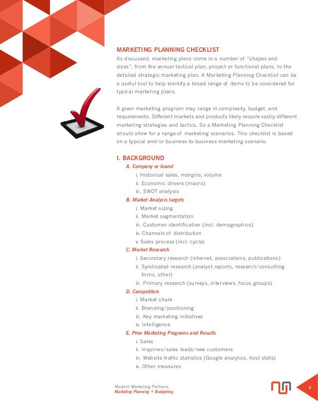 Modern Marketing Partners Marketing Planning + Budgeting 4 MARKETING PLANNING CHECKLIST As discussed, marketing plans come...