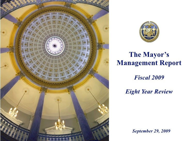 The Mayor's Management Report      Fiscal 2009    Eight Year Review         September 29, 2009