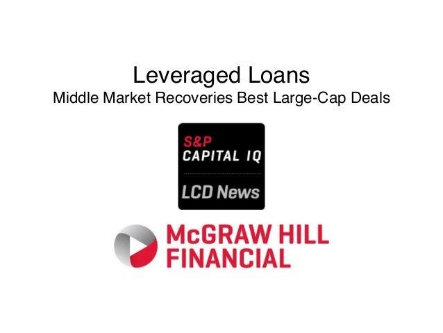 Leveraged Loans Middle Market Recoveries Best Large-Cap Deals