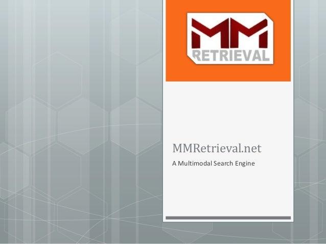 MMRetrieval.net A Multimodal Search Engine