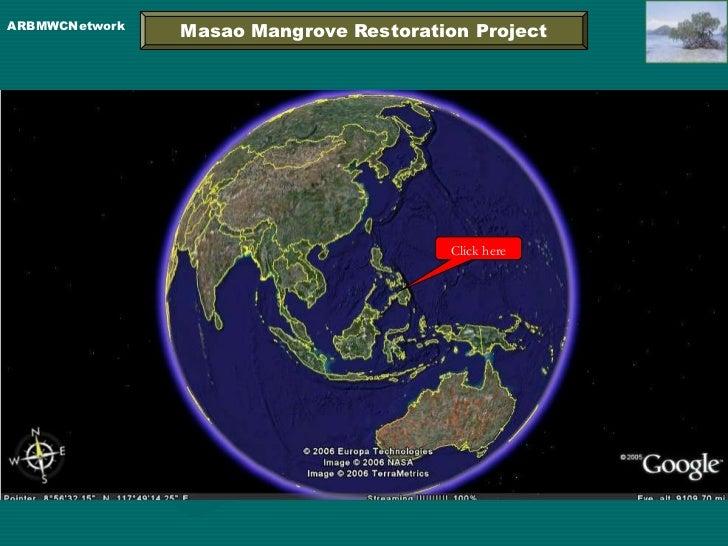 ARBMWCNetwork                Masao Mangrove Restoration Project                                         Click here