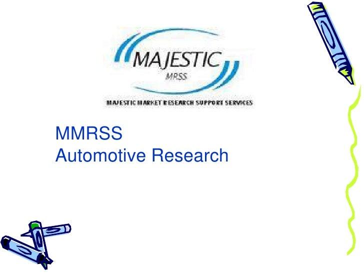 MMRSS Automotive Research