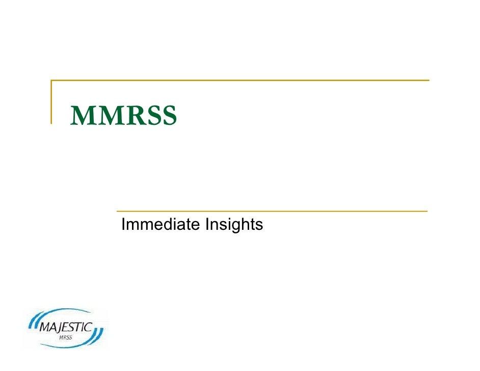 MMRSS     Immediate Insights