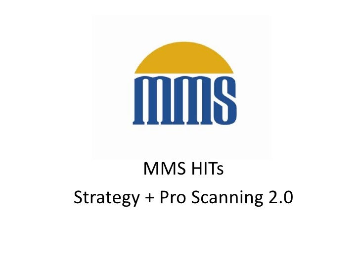 MMS HITsStrategy + Pro Scanning 2.0