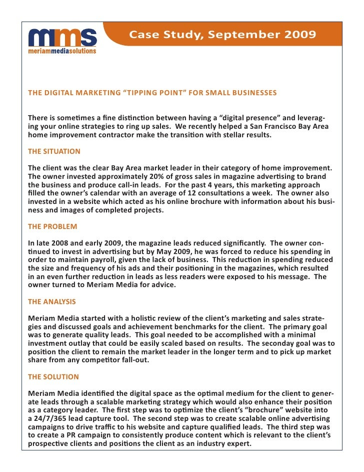 """Case Study, September 2009    the digital marketing """"tipping point"""" for Small buSineSSeS   There is sometimes a fine disti..."""
