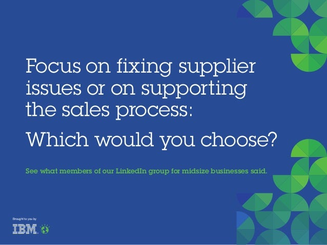 Focus on fixing supplier issues or on supporting the sales process: Which would you choose? See what members of our Linked...