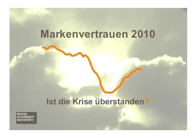 Markenvertrauen 2010 Ist die Krise überstanden?