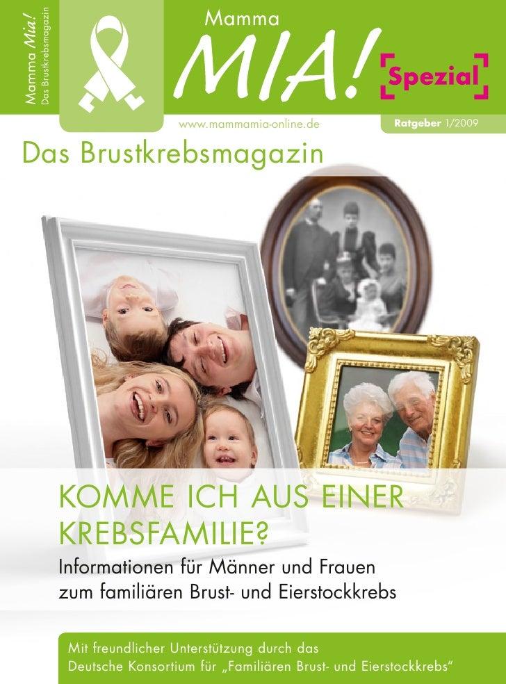 Das Brustkrebsmagazin                                           www.mammamia-online.de             Ratgeber 1/2009Das Brus...