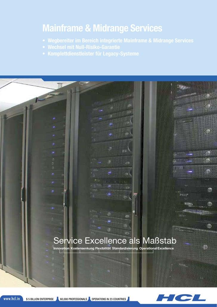 Mainframe & Midrange Services • Wegbereiter im Bereich integrierte Mainframe & Midrange Services • Wechsel mit Null-Risiko...