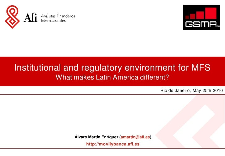 Institutional and regulatory environment for MFS           What makes Latin America different?                            ...