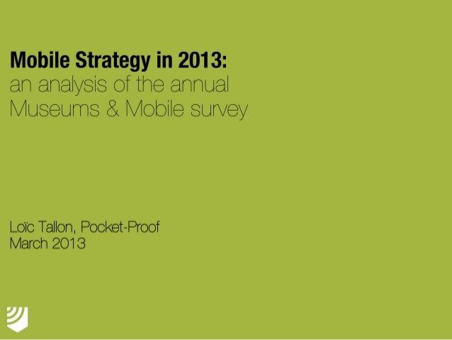 Museums & Mobile Survey 2013